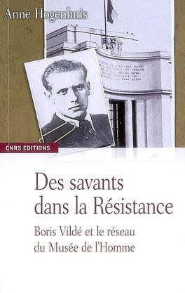 Couverture du livre : Des savants dans la Résistance : Boris Vildé et le réseau du musée de l'Homme