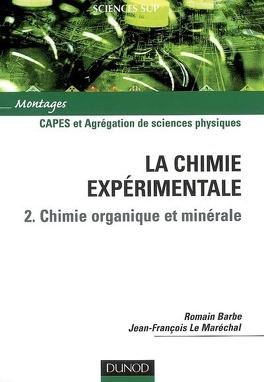 Couverture du livre : La chimie expérimentale : Volume 2, Chimie organique et minérale : Capes et agrégation de sciences physiques