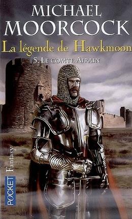 Couverture du livre : La Légende de Hawkmoon, tome 5 : Le comte Airain