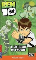 Ben 10 : Volume 5, Les Titans de l'espace