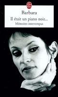 Il était un piano noir... : mémoires interrompus