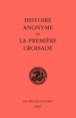 Couverture du livre : Histoire anonyme de la première croisade