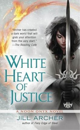 Couverture du livre : Noon Onyx, Tome 3 : White Heart of Justice