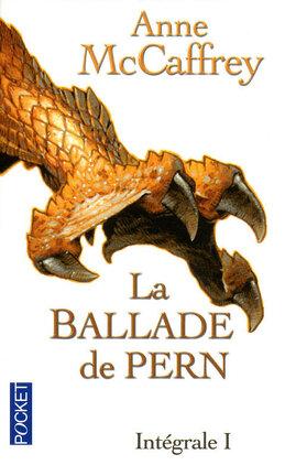 Couverture du livre : La Ballade de Pern, Intégrale 1