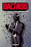 Bad Ass, tome 1 : Dead end