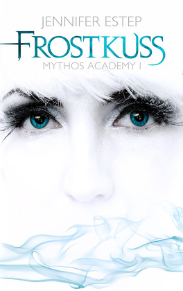 Couverture du livre : Mythos Academy, Tome 1 : Touch of Frost