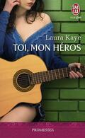 The Hero, Tome 1 : Toi, mon héros