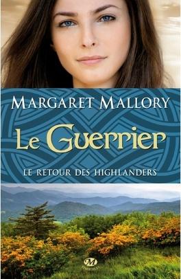 Couverture du livre : Le Retour des Highlanders, Tome 3 : Le Guerrier