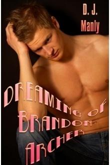 Couverture du livre : Brandon Archer, Tome 1 : Dreaming of Brandon Archer