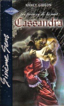 Couverture du livre : Cassandra - Les princes de la nuit- Tome 3