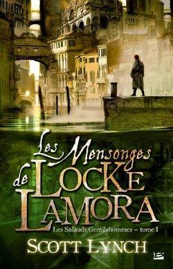 Couverture de Les Salauds Gentilshommes, tome 1 : Les mensonges de Locke Lamora