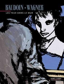 Couverture du livre : Les yeux dans le mur