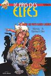 couverture Elfquest, tome 2 : Attaque au pays sans larmes