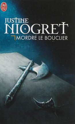 Couverture du livre : Mordre le bouclier