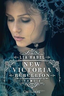 Couverture du livre : New Victoria, Tome 2 : Rébellion
