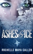 Ashes and Ice, Tome 1