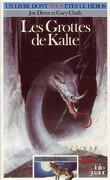 Un Livre dont vous êtes le Héros - Loup Solitaire, Tome 3 : Les Grottes de Kalte