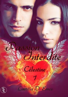 Couverture du livre : Célestine, tome 1 : Passion interdite