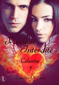 Célestine, tome 1 : Passion interdite