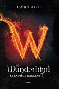 Le Wunderkind, Tome 1 : La pièce d'argent