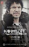 Kaamelott, Livre III - Deuxième partie