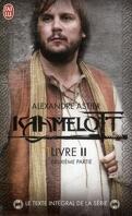 Kaamelott, Livre II - Deuxième partie