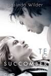 couverture Succomber, Tome 1 : Te succomber