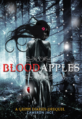 Couverture du livre : The Grimm Diaries Prequels, Tome 6 : Blood Apples