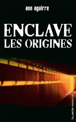 Couverture de Enclave, Tome 0.5 : Les Origines