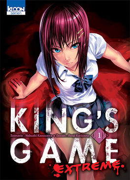 Couverture du livre : King's Game Extreme, Tome 1