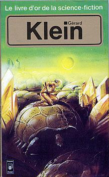 Couverture du livre : Le Livre d'Or de la science-fiction : Gérard Klein