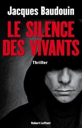 Couverture du livre : Le silence des vivants