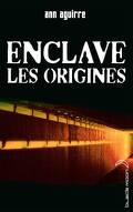 Enclave, Tome 0.5 : Les Origines