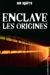 couverture Enclave, Tome 0.5 : Les Origines