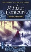 Les Haut Conteurs, tome 4 : Treize damnés