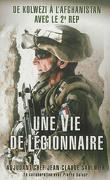 Une vie de légionnaire : '' De Kolwezi à l'Afghanistan avec le 2 REP