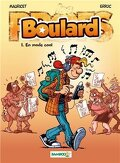 Boulard, tome 1 : En mode cool