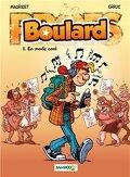 Boulard, tome 1 : En mode cool