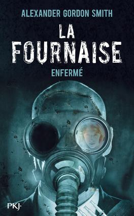 Couverture du livre : La Fournaise, tome 1 : Enfermé