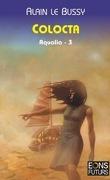Aqualia, tome 3 : Colocta
