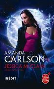 Jessica McClain, Tome 1 : Sang nouveau