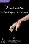 couverture Luxuria, Tome 1 : Luxuria