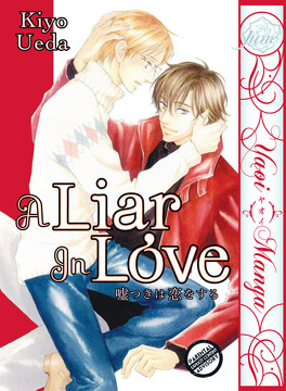Couverture du livre : A Liar In Love, Tome 1