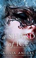 The Black Symphony Saga, Tome 1 : A Shard of Ice