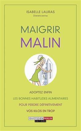 Couverture du livre : Maigrir malin