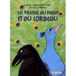 Couverture du livre : Les plumes du paon et du corbeau