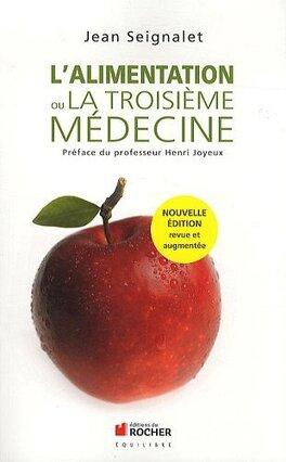 Couverture du livre : L'alimentation ou la troisième médecine