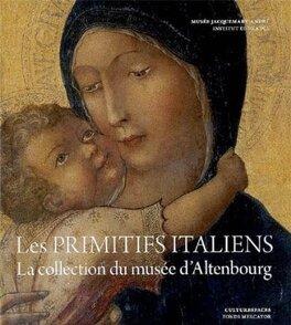 Couverture du livre : Les primitifs italiens : La collection du musée d'Altenbourg