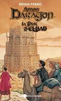 Amos Daragon, tome 5 : La tour d'El-Bab