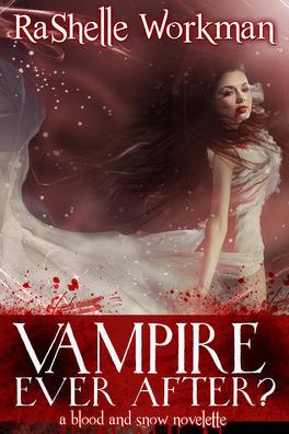 Couverture du livre : Vampire Ever After? (Blood and Snow #12)